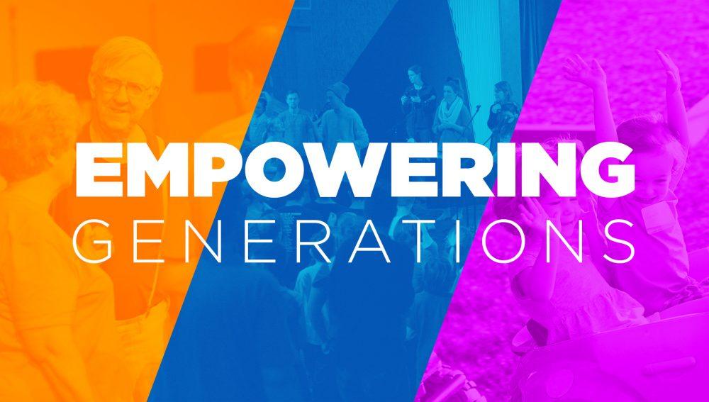 Empowering Generations