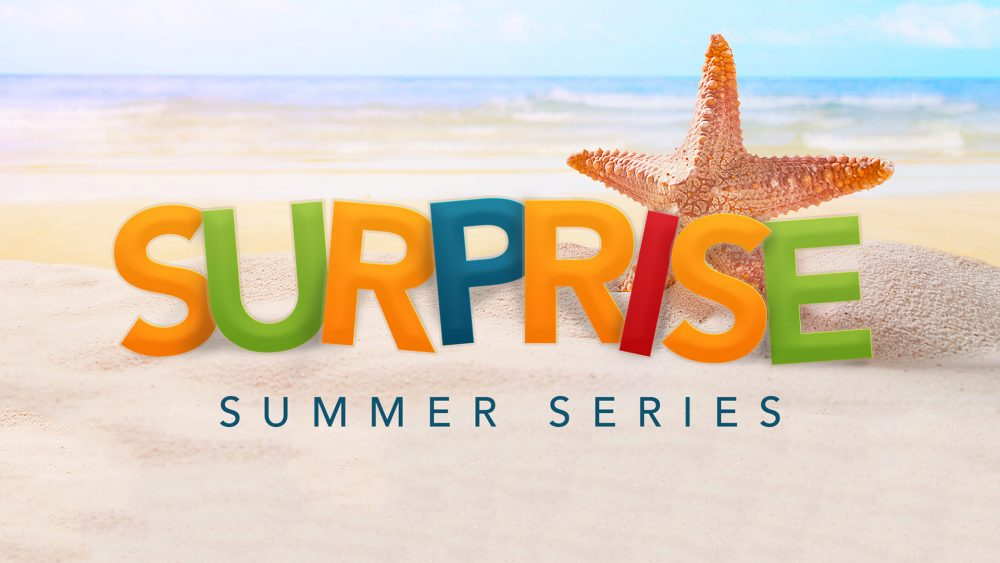 Surprise: Summer Series