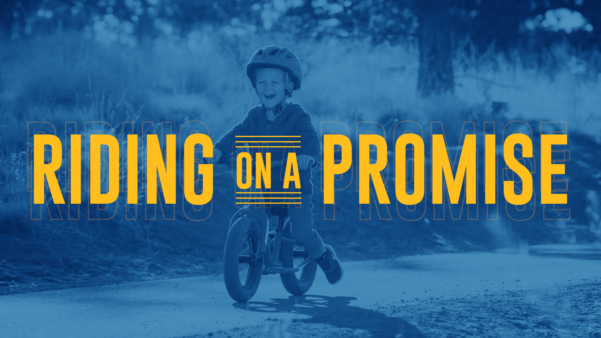 Riding on a Promise