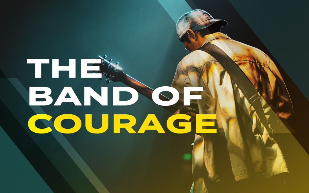The Band of Courage